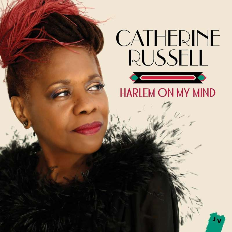 Cover for album Catherine Russell - Harlem On My Mind