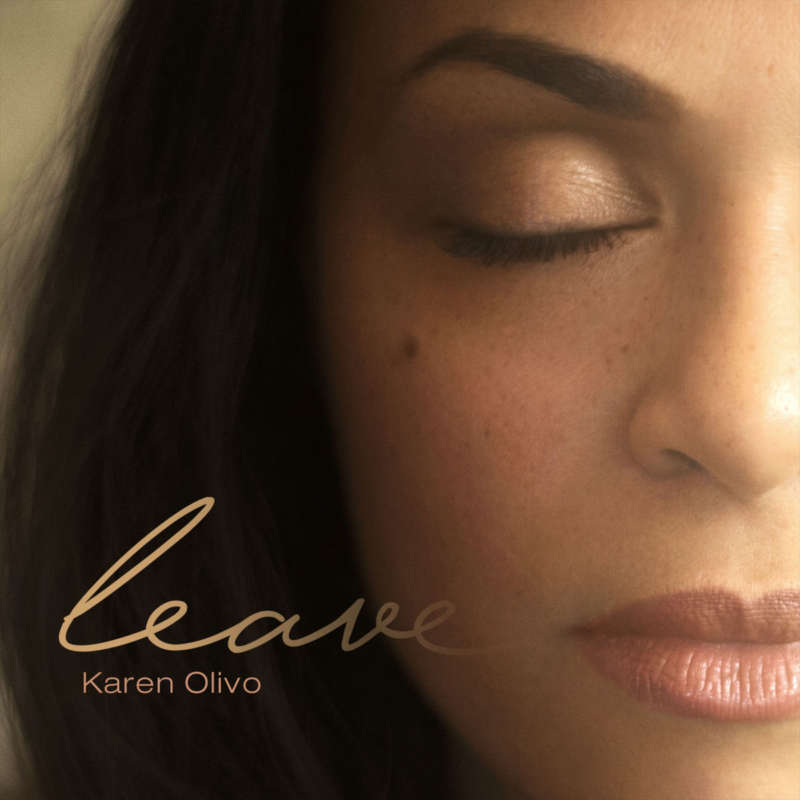 Cover for album Karen Olivo - Leave