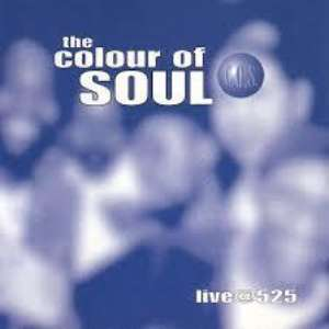 Cover for album The Colour of Soul - Live@525