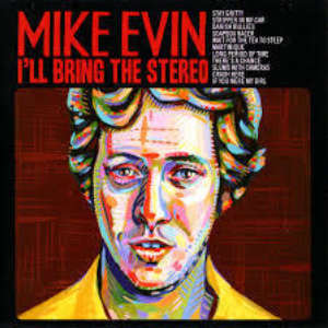 Cover for album Mike Evin - I'll Bring the Stereo