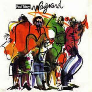 Cover for album Paul Tobey - Wayward
