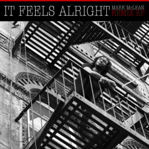 Cover for album Mark McLean - It Feels Alright