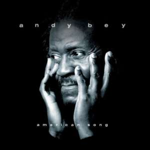 Cover for album Andy Bey - American Song