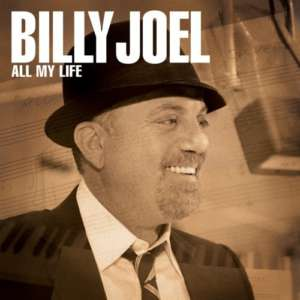 Cover for album Billy Joel - All My Life