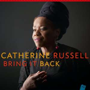 Cover for album Catherine Russell - Bring It Back