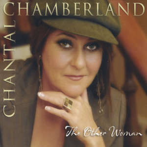 Cover for album Chantal Chamberland - The Other Woman