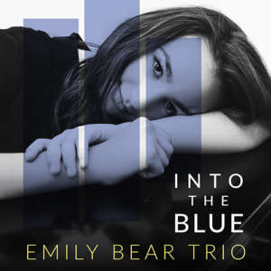 Cover for album Emily Bear - Into The Blue