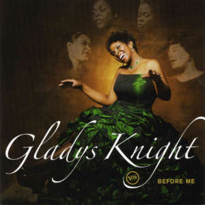 Cover for album Gladys Knight - Before Me