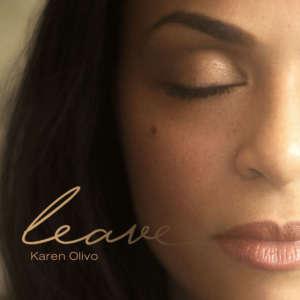 Cover for album Karen Olivo - Leave