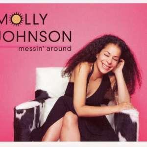 Cover for album Molly Johnson - Messin' Around