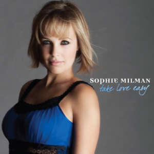 Cover for album Sophie Milman - Take Love Easy