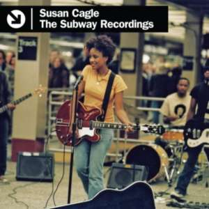 Cover for album Susan Cagle - The Subway Recordings