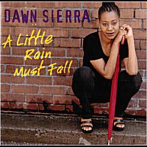 Cover for album Dawn Sierra - A Little Rain Must Fall