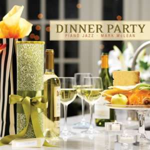 Cover for album Mark McLean - Dinner Party - Piano Jazz