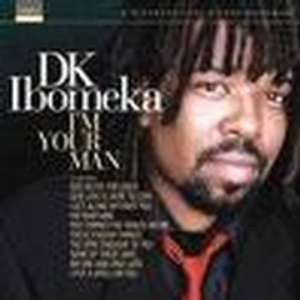 Cover for album DK Ibomeka - I'm Your Man