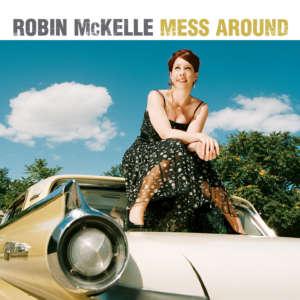 Cover for album Robin McKelle - Mess Around