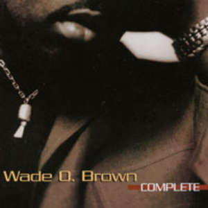 Cover for album Wade O. Brown - Complete